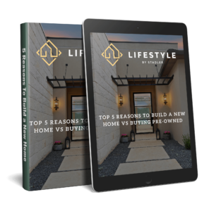 Lifestyle by Stadler Building a New Custom Home vs. Buying Pre-Owned